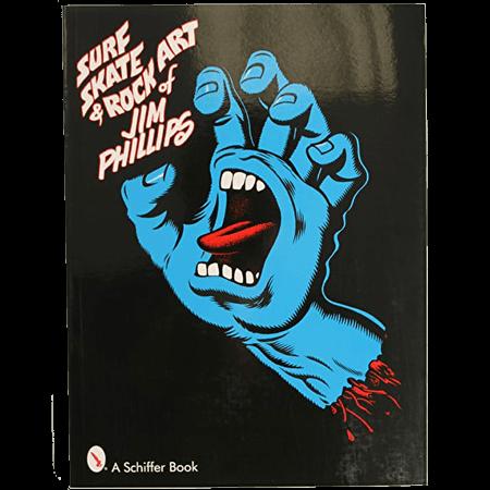 Santa Cruz Surf Skate & Rock Art of Jim Phillips Book