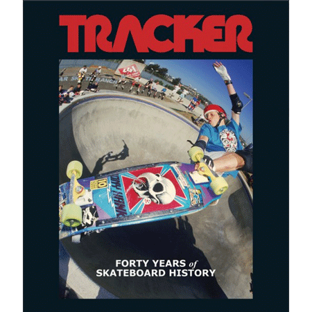Tracker 40 Years Of Skate History Book